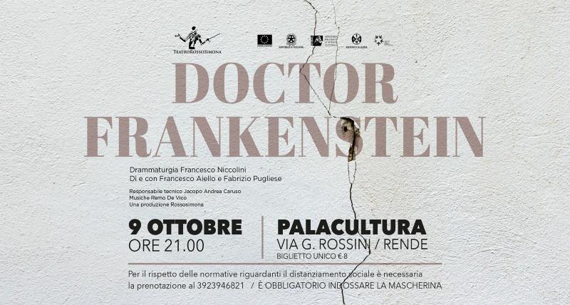 ROSSOSIMONA, VENERDÌ AL PALACULTURA DOCTOR FRANKENSTEIN, DI E CON FRANCESCO AIELLO E FABRIZIO PUGLIESE rende