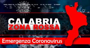 Emergenza Coronavirus, la Calabria passa in zona rossa