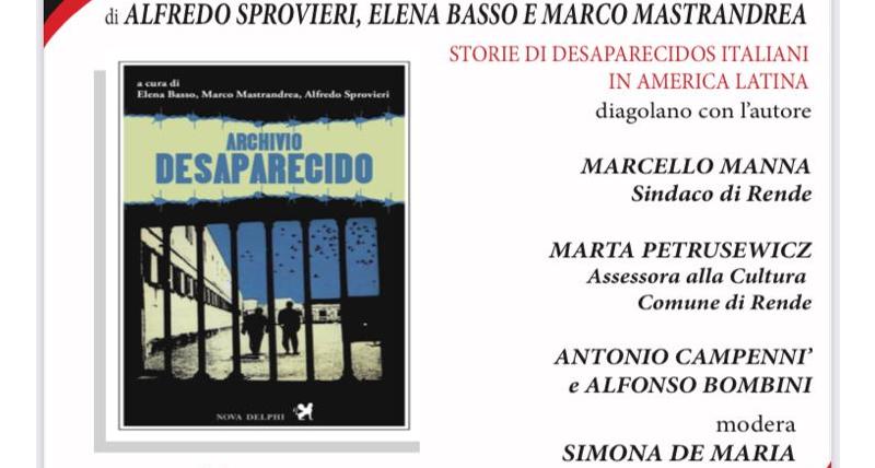 Archivio Desaparecido_ a Rende si presenta il progetto in anteprima per il sud d'Italia