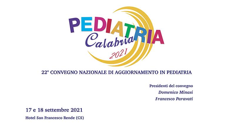 Convegno Nazionale Pediatria Calabria 2021 il 17 e 18 settembre a Rende